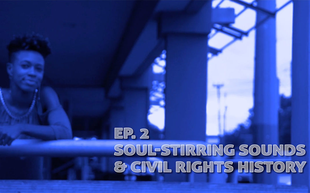 Soul-Stirring Sounds + Civil Rights History in Jackson, MS