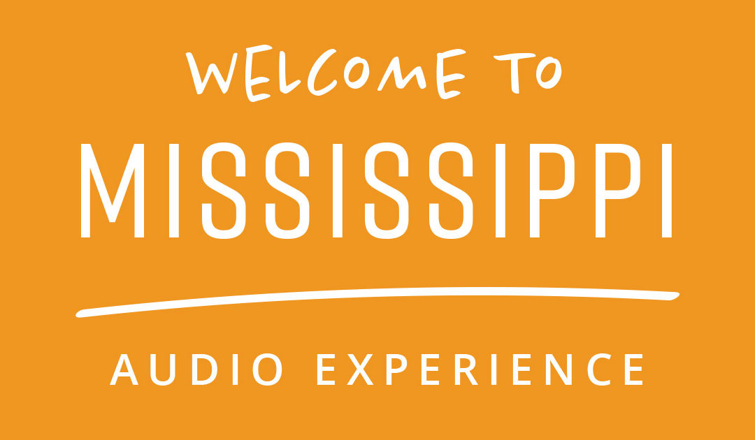 [NEW PODCAST] Welcome to Mississippi Audio Experience — Ep. 000